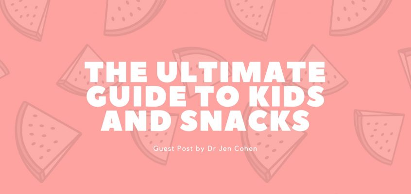 The Ultimate Guide to Kids and Snacks