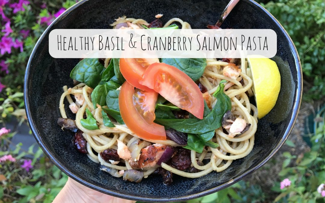 Healthy Basil & Cranberry Salmon Pasta Recipe