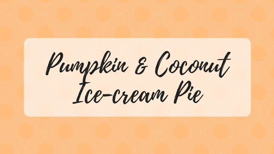Pumpkin & Coconut Ice-cream Pie