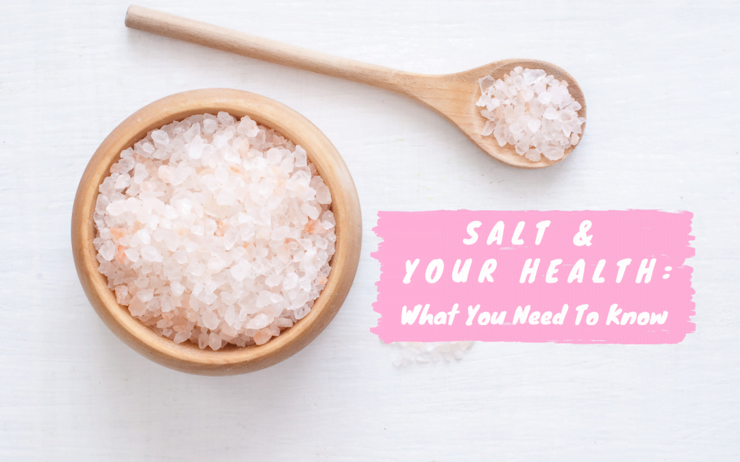 Salt and Your Health: What you need to know
