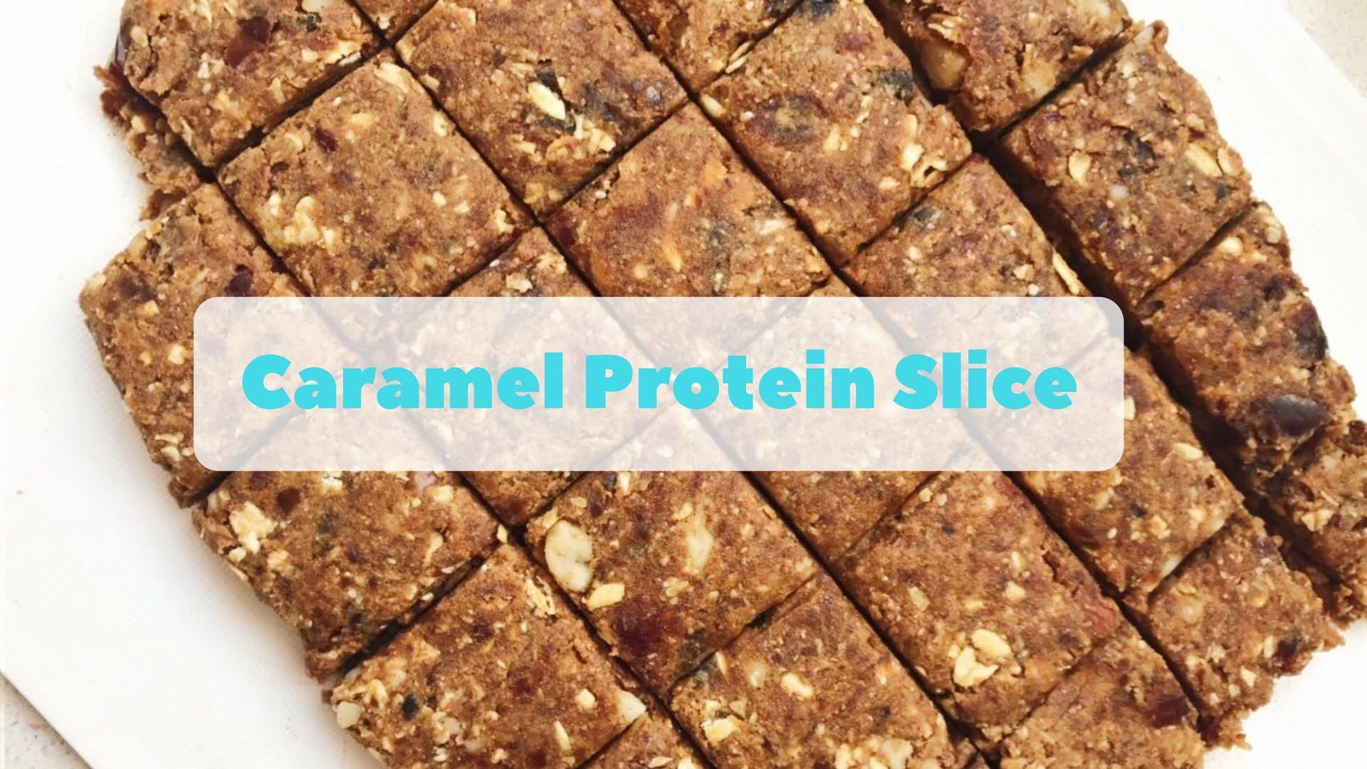 Caramel Protein Slice Recipe