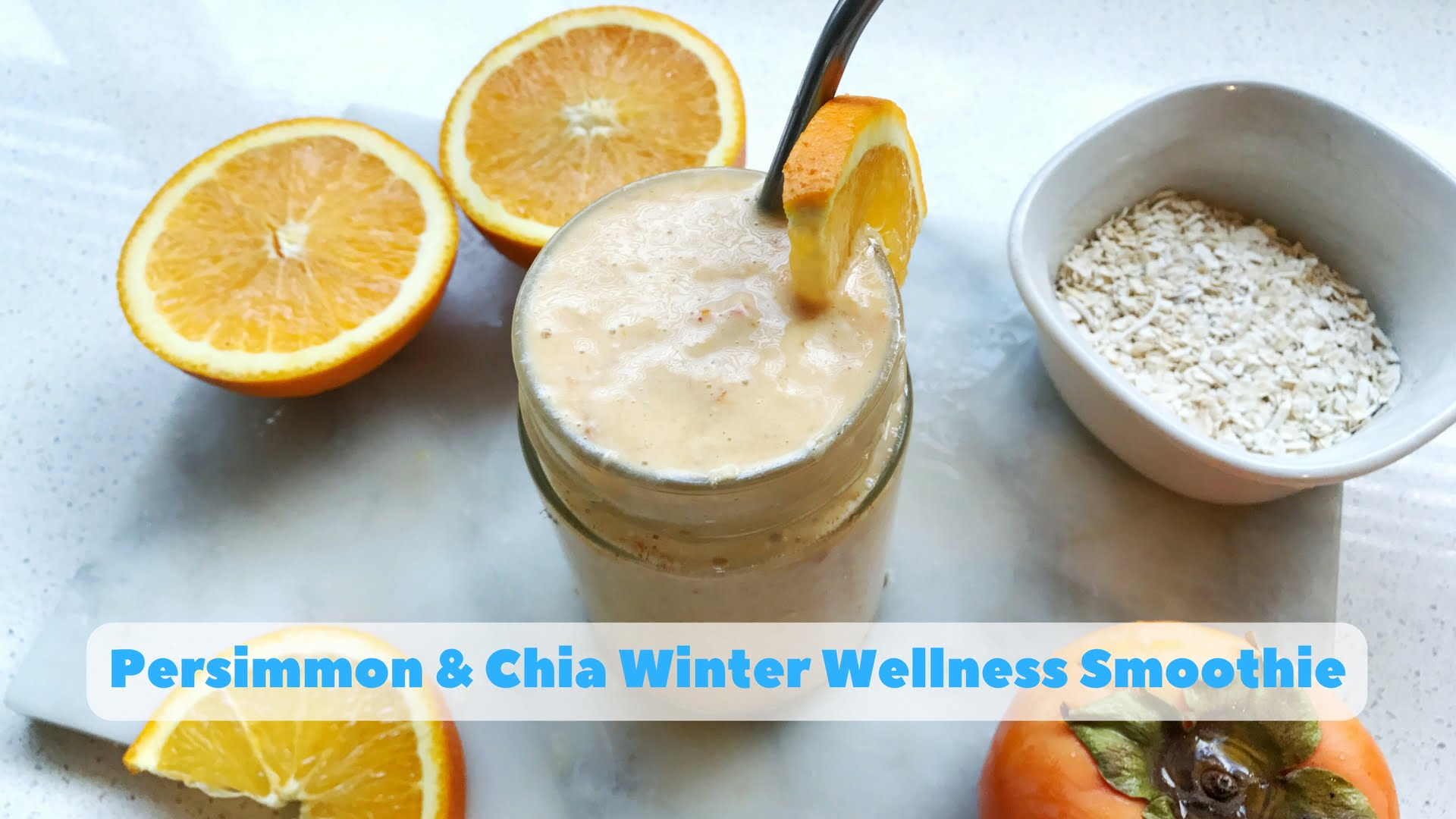 Persimmon & Chia Winter Wellness Smoothie