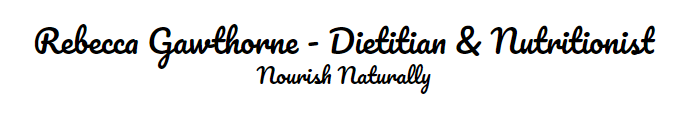 Rebecca Gawthorne - Dietitian & Nutritionist