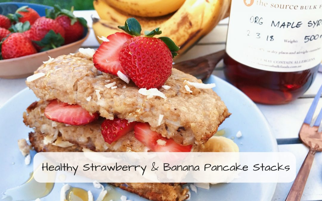 Healthy Strawberry & Banana Pancake Stacks Recipe