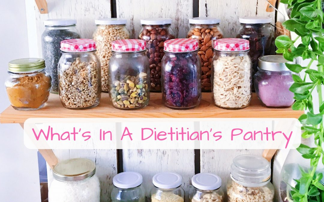 What's In A Dietitian's Pantry