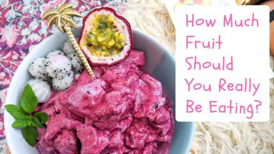 How Much Fruit Should You Really Be Eating?