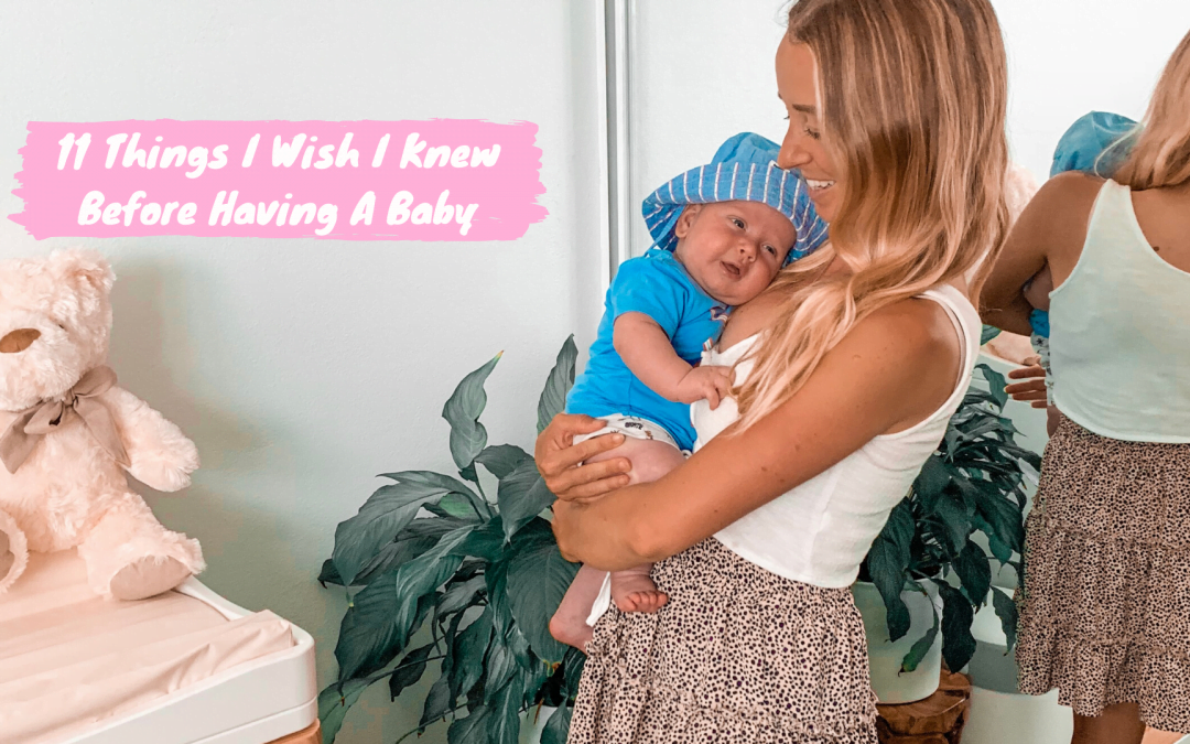 11 Things I Wish I Knew Before Having a Baby